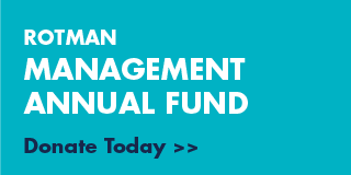 Donate today to the Rotman Management Annual Fund