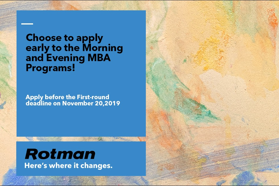 Choose to apply early to the Morning and Evening MBA Programs!